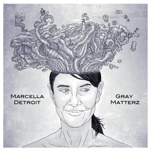 Marcella Detroit - Gray Matterz (2015)