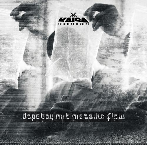 Kaisa - Dopeboy Mit Metallic Flow (2015)