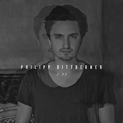 Philipp Dittberner - 2:33 (Deluxe Edition) (2015)