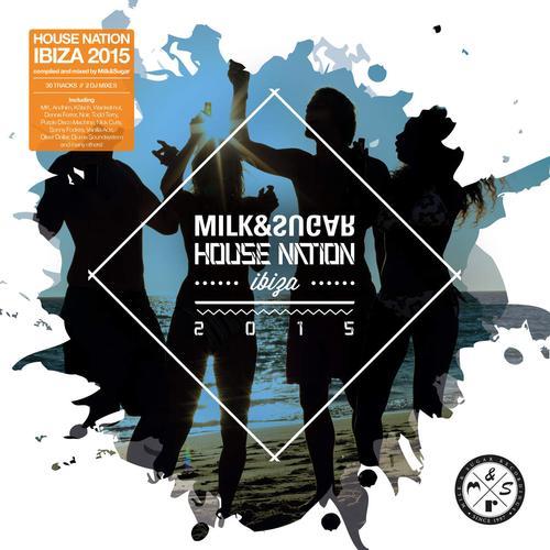 Milk & Sugar - House Nation 2014