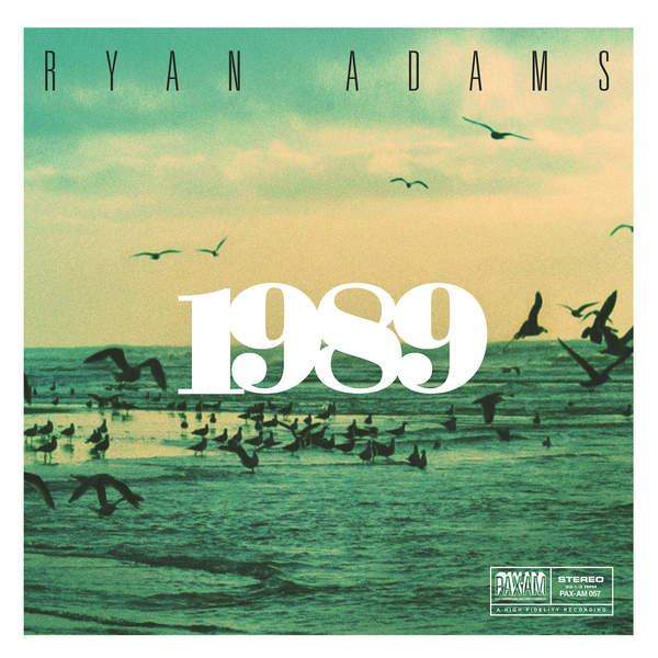 Ryan Adams - 1989 (2015)