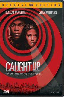 : Caught Up German 1998 ac3 DVDRiP XViD iNTERNAL CiA