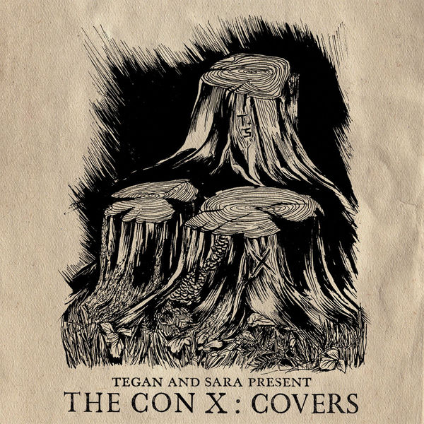 Tegan and Sara Present The Con X: Covers (2017)