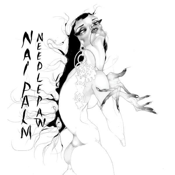 Nai Palm - Needle Paw (2017)