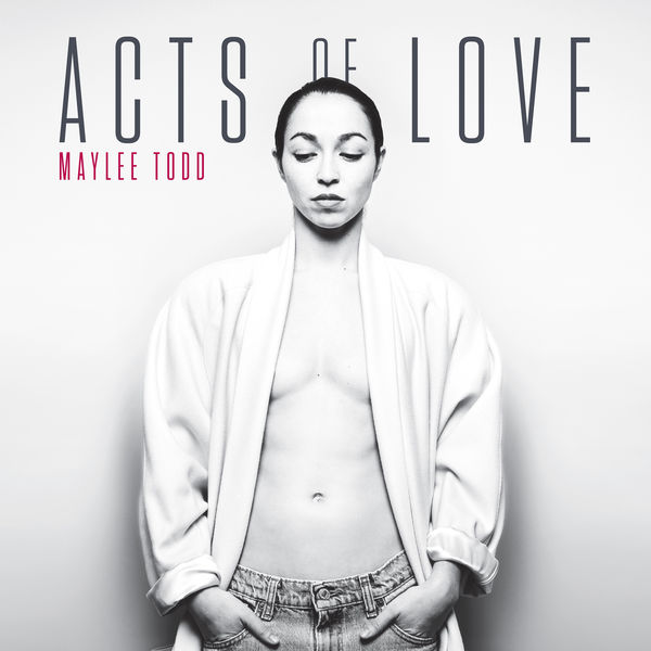 Maylee Todd - Acts of Love (2017)
