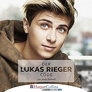 Hörbuch Cover Der Lukas Rieger Code by Lukas Rieger & Josip Radović