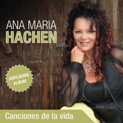 download Ana.Maria.Hachen.-.Canciones.De.La.Vida.(2017)