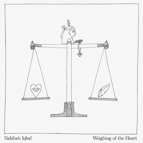 Nabihah Iqbal - Weighing of the Heart (2017)