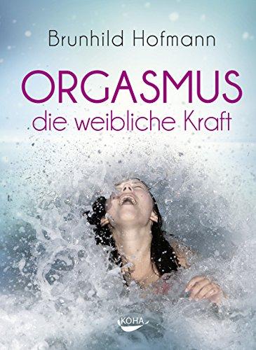 Buch Cover für Orgasmus - die weibliche Kraft