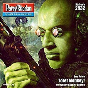 Perry Rhodan Band 2932 Toetet Monkey
