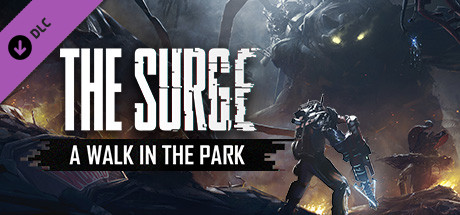 The Surge: A Walk in the Park (2017)