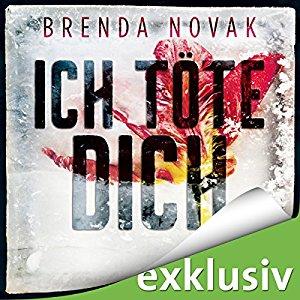 Hörbuch Cover Ich töte dich by Brenda Novak