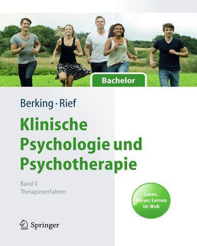 : Klinische-Psychologie und-Psychotherapie fuer Bachelor Band Ii Therapieverfahren Lesen Hoeren Lernen im Web