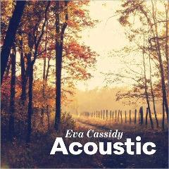 Eva Cassidy Acoustic 2017