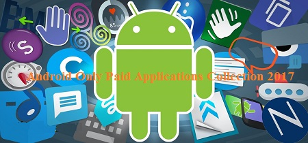 Best Paid Android Applications 2017 (Week 47)