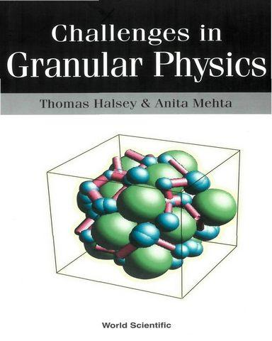 Challenges in Granular Physics