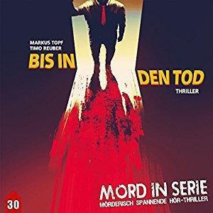 Mord in Serie Folge 30 Bis in den Tod