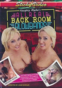 Naughty Alyshas All Real Back Room Blowbangs #1 900p Cover