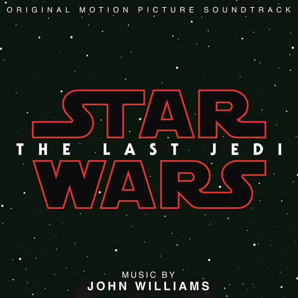 John Williams - Star Wars: The Last Jedi (OST) (2017)