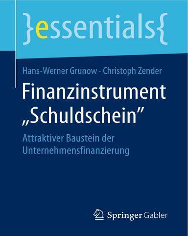 Finanzinstrument Schuldschein Attraktiver Baustein der Unternehmensfinanzierung