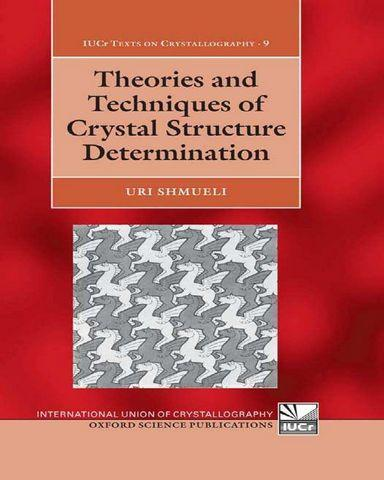 Theories.and.Techniques.of.Crystal.Structure.Determination