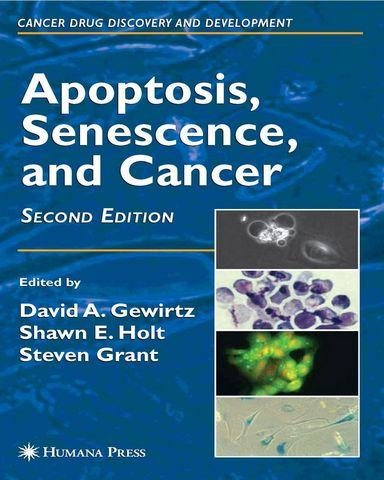 Apoptosis.Senescence.and.Cancer.Cancer.Drug.Discovery.and.Development