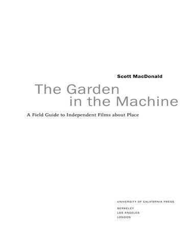 The.Garden.in.the.Machine.A.Field.Guide.to.Independent.Films.about.Place