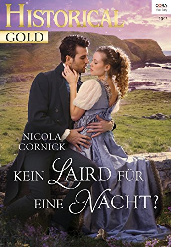 Cornick, Nicola - Historical Gold 321 - Kein Laird fuer eine Nacht