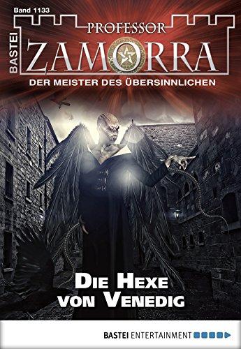 Professor Zamorra 1133 - Die Hexe von Venedig - Doyle, A