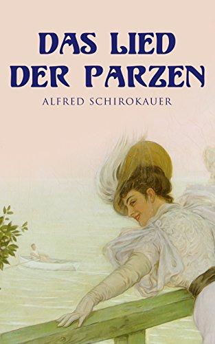 Schirokauer, Alfred - Das Lied der Parzen