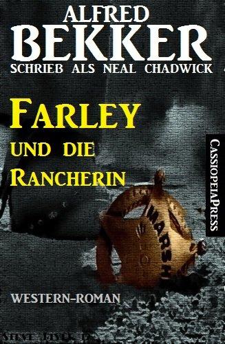 Bekker, Alfred - Neal Chadwick - Farley und die Rancherin