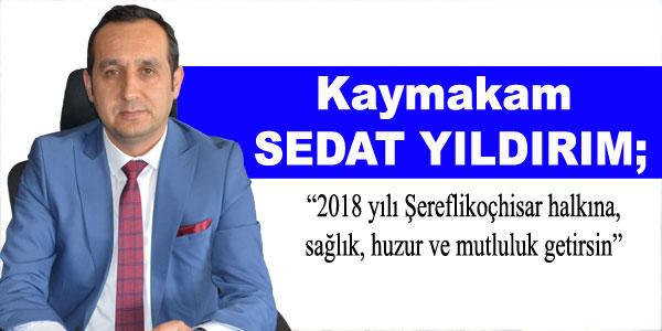 Kaymakam Sedat Yıldırım'ın yeni yıl mesajı