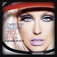 Christina Aguilera - Keeps Gettin' Better - A Decade Of Hits 2008