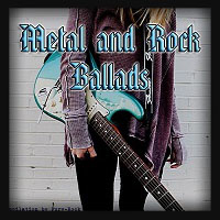 Metal and Rock Ballads 2018
