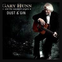 Gary Hunn & The Wayward Angels - Dust & Gin 2018
