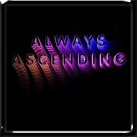 Franz Ferdinand - Always Ascending 2018