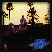 Eagles - Hotel California 1976