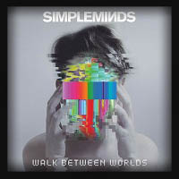 Simple Minds - Walk Between Worlds 2018
