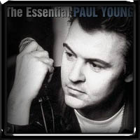 Paul Young - The Essential 2003