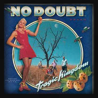 No Doubt - Tragic Kingdom 1995