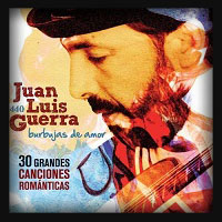 Juan Luis Guerra - Burbujas De amor 30 Grandes Romanticas 2010
