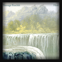 Teenage Fanclub - Here 2016