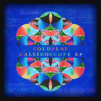 Coldplay - Kaleidoscope 2017