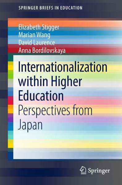 : Internationalization within Higher Education Perspectives from Japan