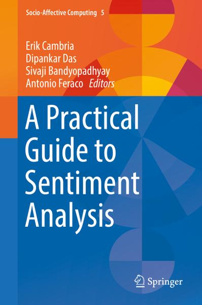 : A Practical Guide to Sentiment Analysis