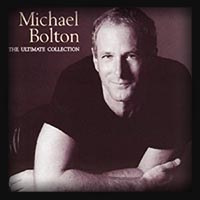 Michael Bolton - The Ultimate Collection 2002