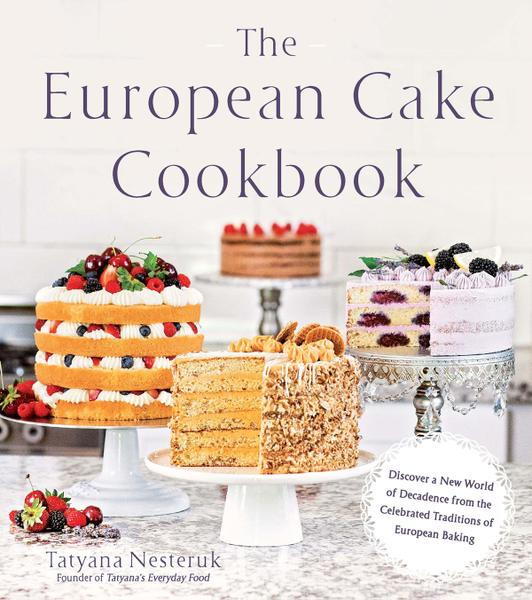 : The European Cake Cookbook