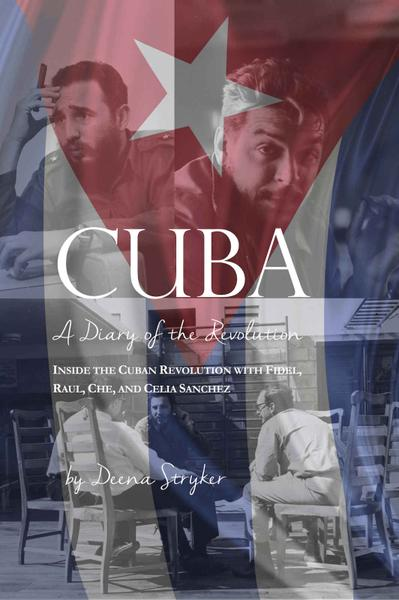 : Cuba Diary of a Revolution