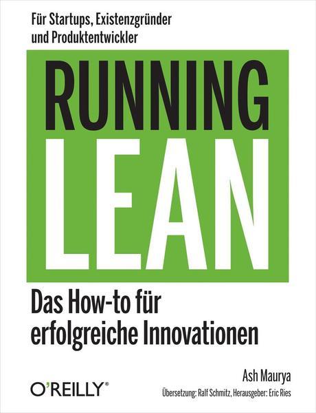 : Running Lean Das How to fuer erfolgreiche Innovationen German Edition