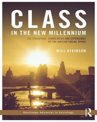: Class in the New Millennium The Structure Homologies and Experience